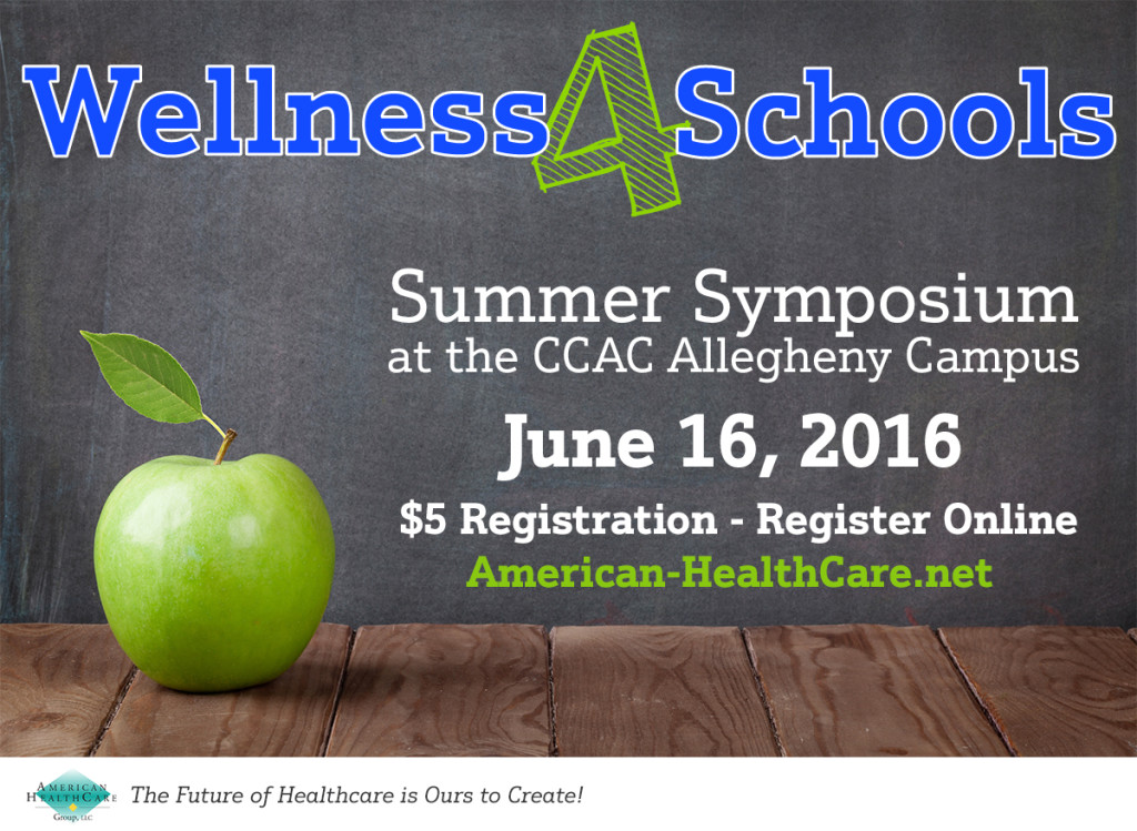 Wellness 4 Schools Summer Symposium